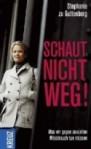 Stefanie zu Guttenberg: Schaut nicht weg